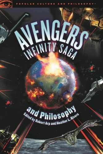 Avengers Infinity Saga and Philosophy