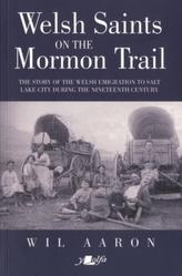 Welsh Saints on the Mormon Trail