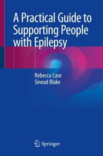 A Practical Guide to Supporting People with Epilepsy