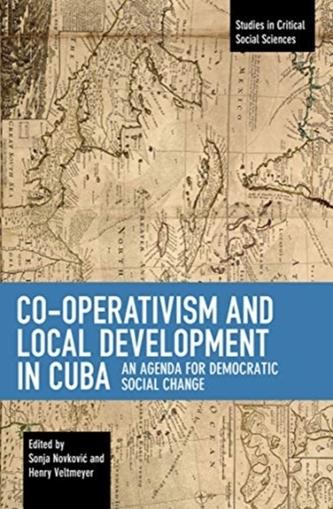 Co-operativism and Local Development in Cuba