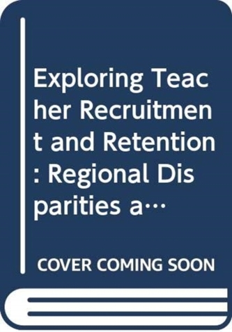 Exploring Teacher Recruitment and Retention