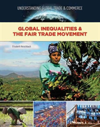 Global Inequalities and The Fair Trade Movement