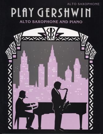 Play Gershwin (Alto Saxophone)