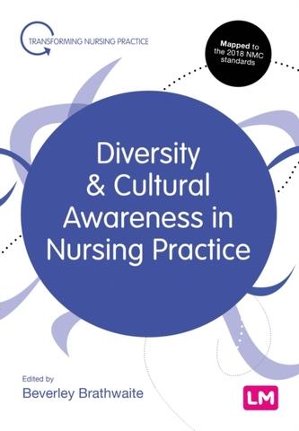 Diversity and Cultural Awareness in Nursing Practice