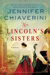 Mrs. Lincoln\'s Sisters