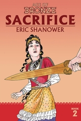Age of Bronze Volume 2: Sacrifice (New Edition)