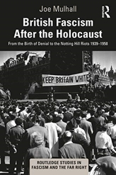 British Fascism After the Holocaust