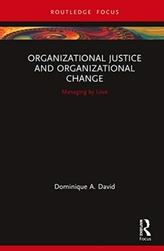 Organizational Justice and Organizational Change