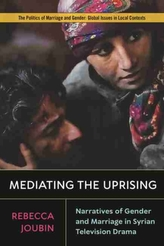 Mediating the Uprising