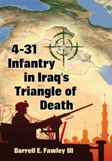 4-31 Infantry in Iraq\'s Triangle of Death
