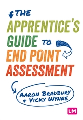 The Apprentice\'s Guide to End Point Assessment