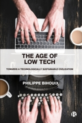 The Age of Low Tech