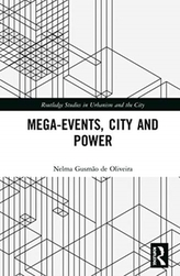 Mega-Events, City and Power