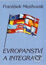 Evropanství a integrace