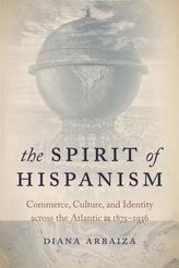 The Spirit of Hispanism