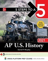 5 Steps to a 5: AP U.S. History 2021