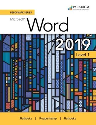 Benchmark Series: Microsoft Word 2019 Level 1