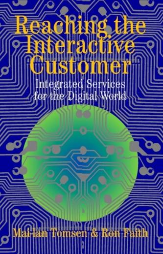 Reaching the Interactive Customer