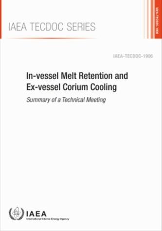 In-vessel Melt Retention and Ex-vessel Corium Cooling