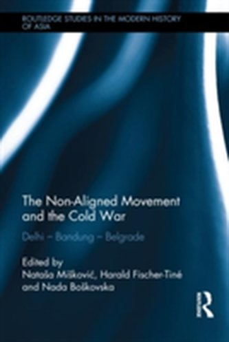 The Non-Aligned Movement and the Cold War