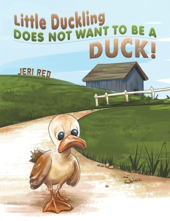 Little Duckling Does Not Want to Be a Duck!