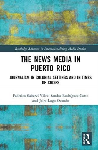 The News Media in Puerto Rico
