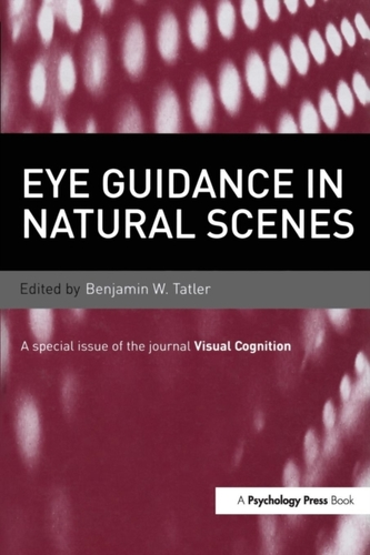 Eye Guidance in Natural Scenes