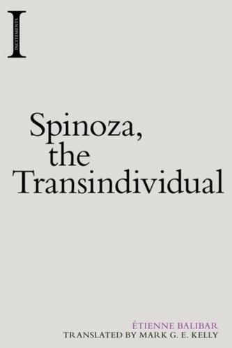 Spinoza, the Transindividual