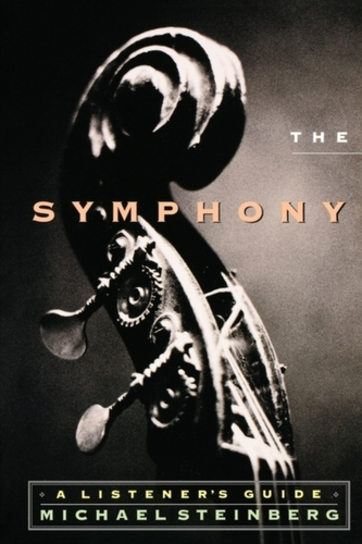 The Symphony a Listener\'s Guide