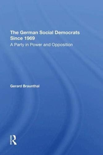 The German Social Democrats Since 1969