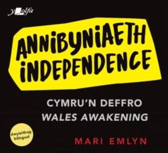 Annibyniaeth / Independence