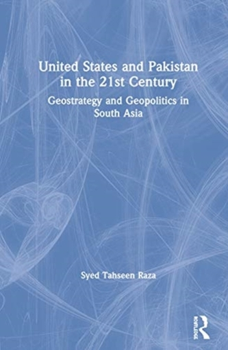 United States and Pakistan in the 21st Century