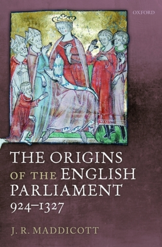 The Origins of the English Parliament, 924-1327