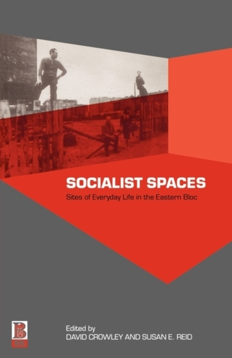 Socialist Spaces