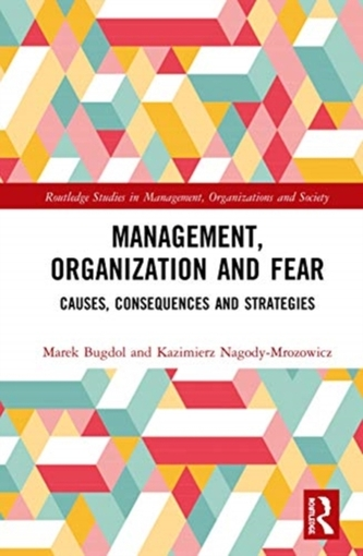 Management, Organization and Fear