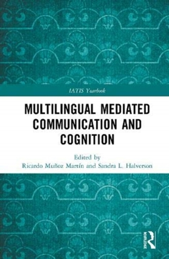 Multilingual Mediated Communication and Cognition