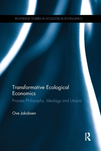 Transformative Ecological Economics