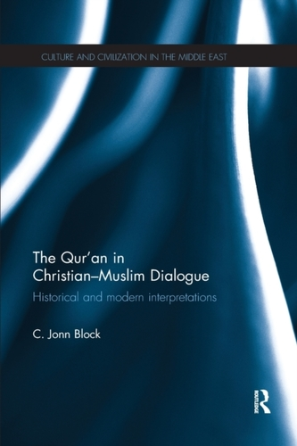The Qur\'an in Christian-Muslim Dialogue
