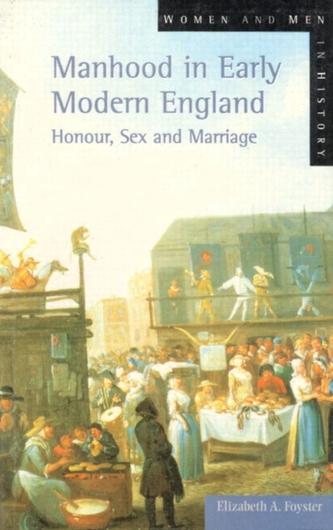 Manhood in Early Modern England