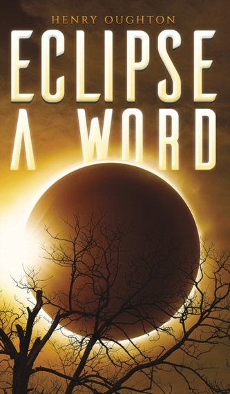 ECLIPSE A WORD