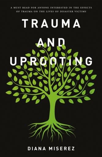Trauma and Uprooting