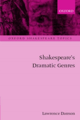 Shakespeare\'s Dramatic Genres