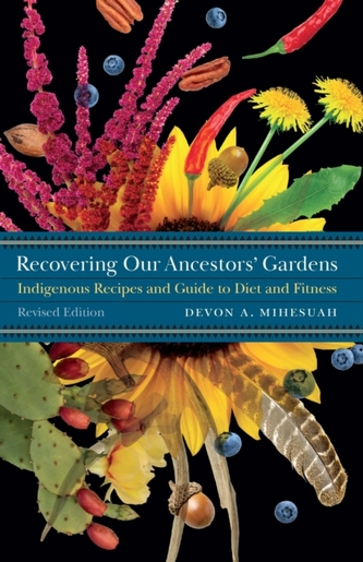 Recovering Our Ancestors\' Gardens