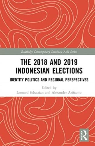 The 2018 and 2019 Indonesian Elections