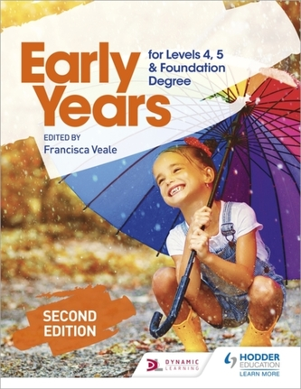 Early Years for Levels 4, 5 and Foundation Degree Second Edition