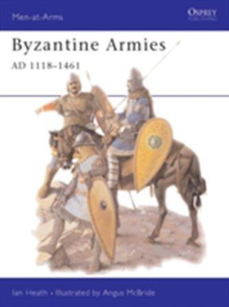 Byzantine Armies 1118-1461 AD