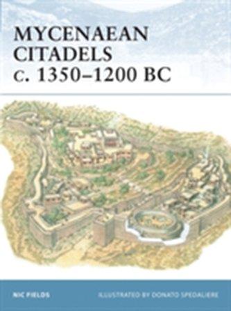 Mycenaean Citadels C. 1350-1200 BC