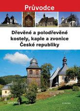 Dřevěné a polodřevěné kostely a zvonice České republiky