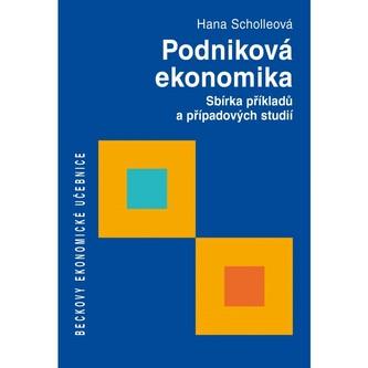 Podniková ekonomika: Sbírka příkladů a případových studií - Náhled učebnice