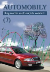 Automobily (7) - Diagnostika motorových vozidel I.